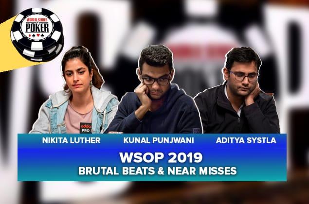 WSOP 2019 Brutal Beats & Near Misses - Nikita Luther, Kunal Punjwani & Aditya Systla